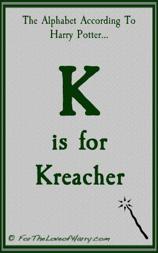 K is for Kreacher
