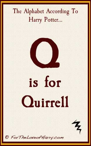 Q is for Quirrell