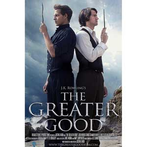 """""""The Greater Good"""" Movie"""