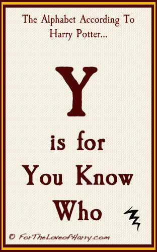 Y is for You Know Who