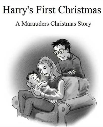 Harry's First Christmas: A Marauders Christmas Story