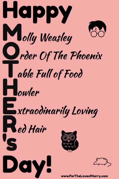 Happy Mother's Day, Harry Potter style